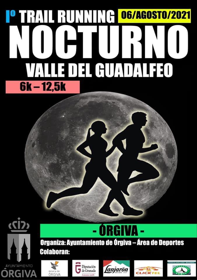 """PRIMER TRAIL RUNNING NOCTURNO """"VALLE DEL GUADALFEO"""" - ÓRGIVA"""